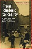 From Rhetoric to Reality : Life and Work of Frederick D'Aeth, Simey, Margaret, 085323759X