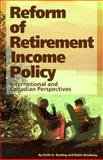 Reform of Retirement Income Policy 9780889117594