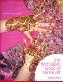 The First British Book of Henna Art, Farah Khan, 1434367592
