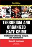 Terrorism and Organized Hate Crime 3rd Edition