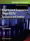 Expressed Sequence Tags (Ests) : Generation and Analysis, Parkinson, John, 1588297594
