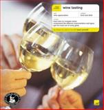 Teach Yourself Wine Tasting, Spence, Godfrey, 0071407596