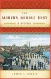 The Modern Middle East : A History, Gelvin, James L., 0195327594