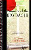 Summer of the Big Bachi, Naomi Hirahara, 0385337590