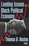 Leading Issues in Black Political Economy 9780765807595