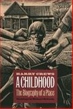 A Childhood, Harry Crews, 0820317594