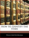 How to Identify the Stars, Willis Isbister Milham, 1141147599