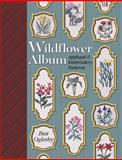 Wildflower Album, Bea Oglesby and Barbara Smith, 1574327593