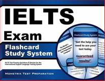 IELTS Exam Flashcard Study System : IELTS Test Practice Questions and Review for the International English Language Testing System, IELTS Exam Secrets Test Prep Team, 1627337598