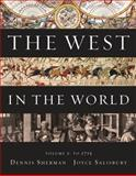 The West in the World Vol. 1 : To 1715, Sherman, Dennis and Salisbury, Joyce, 0077367596