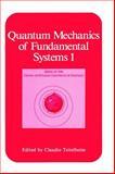 Quantum Mechanics of Fundamental Systems, , 0306427591