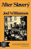 After Slavery, Joel Williamson, 0393007596