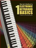Electronic Keyboard Basics 1, Sarah Walker, 0571517595