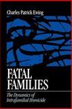 Fatal Families 9780761907596