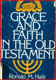 Grace and Faith in the Old Testament, Ronald M. Hals, 0806617594