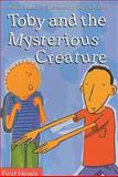 Toby and the Mysterious Creature, Jean Lemieux, 0887807593