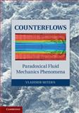 Counterflows : Paradoxical Fluid Mechanics Phenomena, Shtern, Vladimir, 1107027594