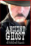 Ancient Ghost, Cowboy Bart Jeppesen, 1483617599
