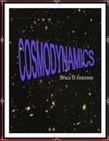 Cosmodynamics, Bruce Jimerson, 1490477594