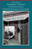 The 2013 Robert Frost International Poetry and Haiku Contests, Shirrel Rhoades, 1492147591