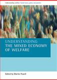 Understanding the Mixed Economy of Welfare, , 1861347596