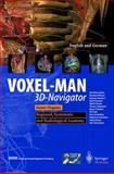 Voxel-Man 3D-Navigator - Inner Organs : Regional, Systemic, and Radiological Anatomy, Hohne, K. H., 3540147594