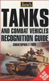 Jane's Tanks and Combat Vehicles Recognition Guide, Christopher F. Foss, 0007127596