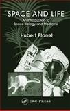 Space and Life, Planel, Hubert, 0415317592