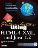 Using HTML 4, XML and Java 1.2 : Platinum Edition, Ladd, Eric, 078971759X