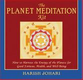 The Planet Meditation Kit, Harish Johari, 0892817593