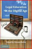 Legal Education in the Digital Age, , 1107637597