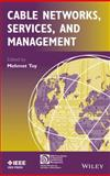Cable Networks, Services and Management, Toy, Mehmet, 1118837592
