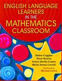 English Language Learners in the Mathematics Classroom, Coggins, Debra and Carroll, Maria Dreux, 1412937590