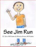 See Jim Run, D Williams, 1482097591