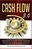 Cash Flow 3. 0, Stephen Bartoletti, 149107759X