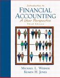 Introduction to Financial Accounting : A User Perspective, Jones, Kumen H. and Werner, Michael L., 013032759X