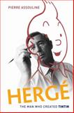 Hergé, Pierre Assouline and Charles Ruas, 0195397592
