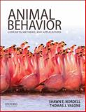 Animal Behavior : Concepts, Methods, and Applications, Nordell, Shawn and Valone, Thomas, 0199737592