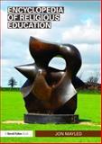 Encyclopedia of Religious Education, Mayled, Jon, 0415547598