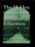 The Hidden Curriculum in Higher Education, Eric Margolis, 0415927595