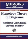 Homotopy Theory of Diagrams, Wojciech Chacholski and Jerome Scherer, 0821827596