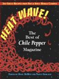 Heatwave! The Best of Chile Pepper Magazine, , 0895947595