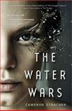 The Water Wars, Cameron Stracher, 1402267592