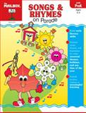 Songs and Rhymes on Parade, The Mailbox Books Staff, 1562347594