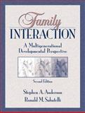 Family Interaction, Stephen A. Anderson and Ronald M. Sabatelli, 0205277594
