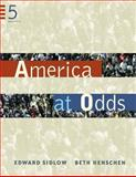 America at Odds, Sidlow, Edward I. and Henschen, Beth, 0534647596