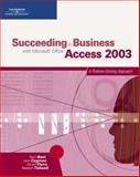 Succeeding in Business with Microsoft Office Access 2003 : A Problem-Solving Approach, Akaiwa, Frank and Littlefield, 0619267593