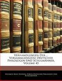 Verhandlungen Der ... Versammlung[En] Deutscher Philologen Und Schulmänner, Volume 32, Heinrich Ernst Bindseil and Verein Deut Philologen Und Schulmänner, 114127759X