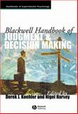 Blackwell Handbook of Judgment and Decision Making, , 1405157593