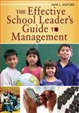 The Effective School Leader's Guide to Management, Sigford, Jane L., 141291759X